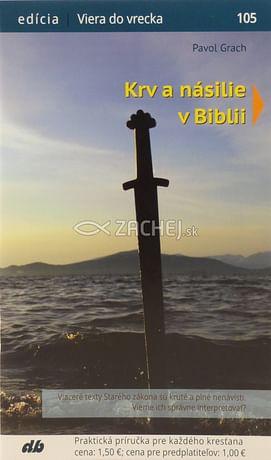 Krv a násilie v Biblii 105/2019