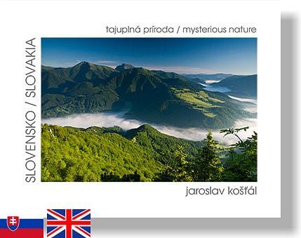 Slovensko - tajuplná príroda / Slovakia - mysterious nature