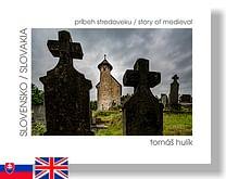 Slovensko - príbeh stredoveku / Slovakia - medieval story