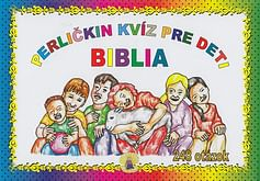 Kvíz: Perličkin kvíz pre deti - Biblia