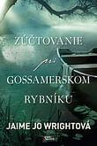 E-kniha: Zúčtovanie pri Gossamerskom rybníku