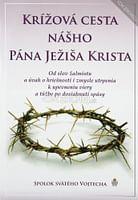 Krížová cesta nášho Pána Ježiša Krista