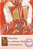 Novéna k svätému Michalovi Archanjelovi