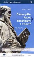 O čom píše Pavol Timotejovi a Títovi? 112/2020