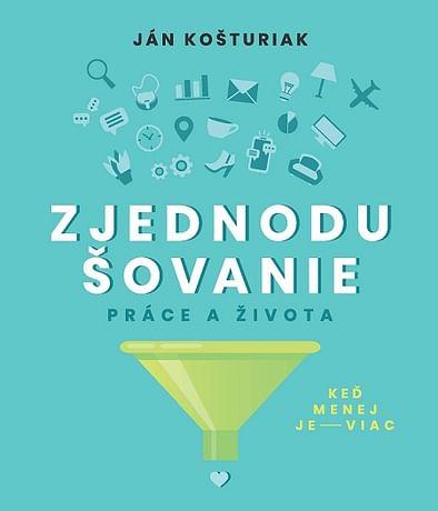 E-kniha: Zjednodušovanie práce a života