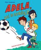 E-kniha: Adela, ani to neskúšaj!