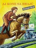 E-kniha: Aj kone sa hrajú