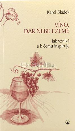 Víno, dar nebe i země