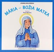 Mária - Božia Matka