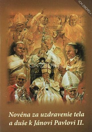 Novéna za uzdravenie tela a duše k Jánovi Pavlovi II.