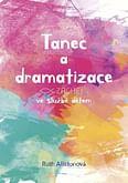 Tanec a dramatizace ve službě dětem