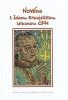 Novéna s Jánom Evanjelistom Urbanom OFM