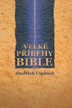 Velké příběhy Bible