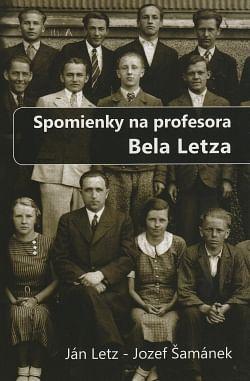 Spomienky na profesora Bela Letza