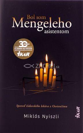 Bol som Mengeleho asistentom