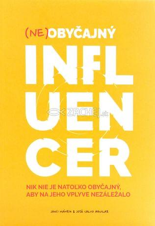 (Ne)obyčajný influencer
