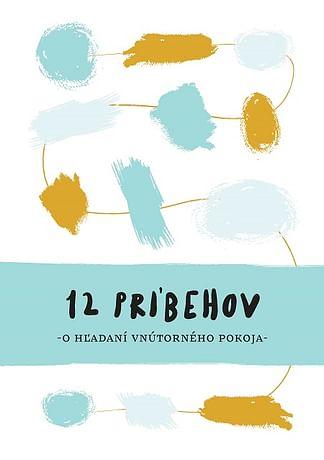 E-kniha: 12 príbehov o hľadaní vnútorného pokoja
