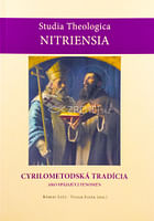 Cyrilo-metodská tradícia ako spájajúci fenomén