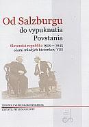 Od Salzburgu do vypuknutia Povstania