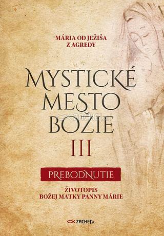 E-kniha: Mystické mesto Božie III - Prebodnutie