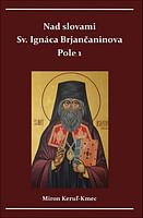 Nad slovami sv. Ignáca Brjančaninova - Pole 1