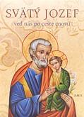 Svätý Jozef – veď nás po ceste cností