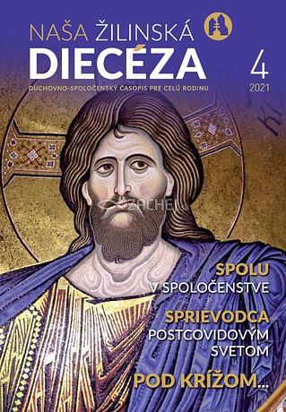E-časopis: Naša žilinská diecéza 4/2021