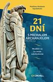 E-kniha: 21 dní s Michalom Archanjelom
