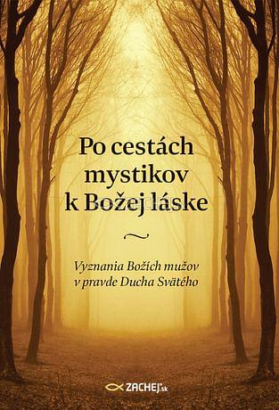 Po cestách mystikov k Božej láske