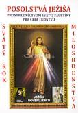 Posolstvá Ježiša prostredníctvom Svätej Faustiny pre celé ľudstvo