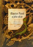 Majster Pavol a jeho oltár