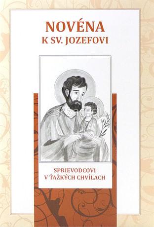 Novéna k sv. Jozefovi, sprievodcovi v ťažkých chvíľach