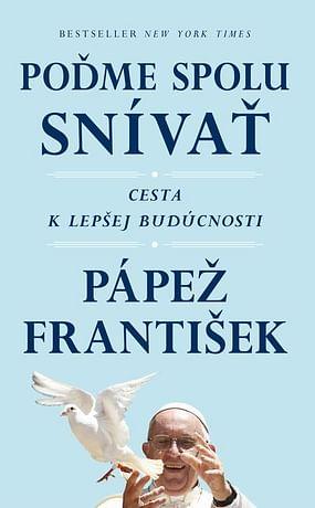E-kniha: František: Poďme spolu snívať