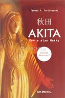 Akita: Krv a slzy Matky