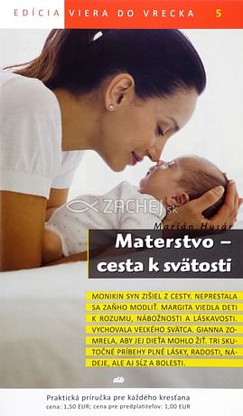 Materstvo - cesta k svätosti - 5/2011