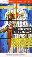 Prečo práve Cyril a Metod? - 18/2012