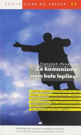 Za komunizmu nám bolo lepšie... - 23/2012