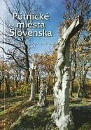 Pútnické miesta Slovenska