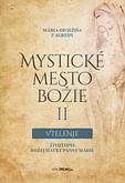 E-kniha: Mystické mesto Božie II - Vtelenie