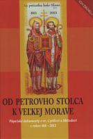Od Petrovho stolca k Veľkej Morave