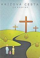 Krížová cesta za rodiny