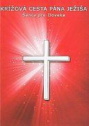 Krížová cesta Pána Ježiša