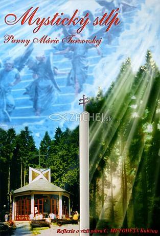 Mystický stĺp Panny Márie Turzovskej