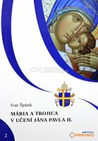 Mária a Trojica v učení Jána Pavla II.