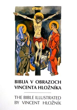 Biblia v obrazoch Vincenta Hložníka (slovensko-anglická)