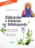 Zdravie z lekárne sv. Hildegardy