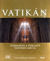 Vatikán - Tajomstvá a poklady svätého mesta