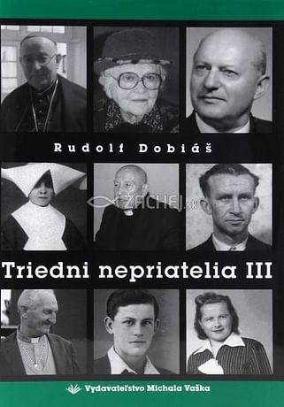 Triedni nepriatelia III.