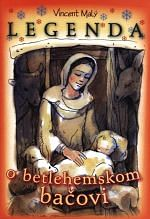 Legenda o betlehemskom bačovi