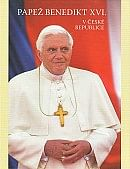 Papež Benedikt XVI. v České republice